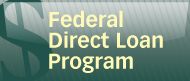 Federal Direct Loans button FULL